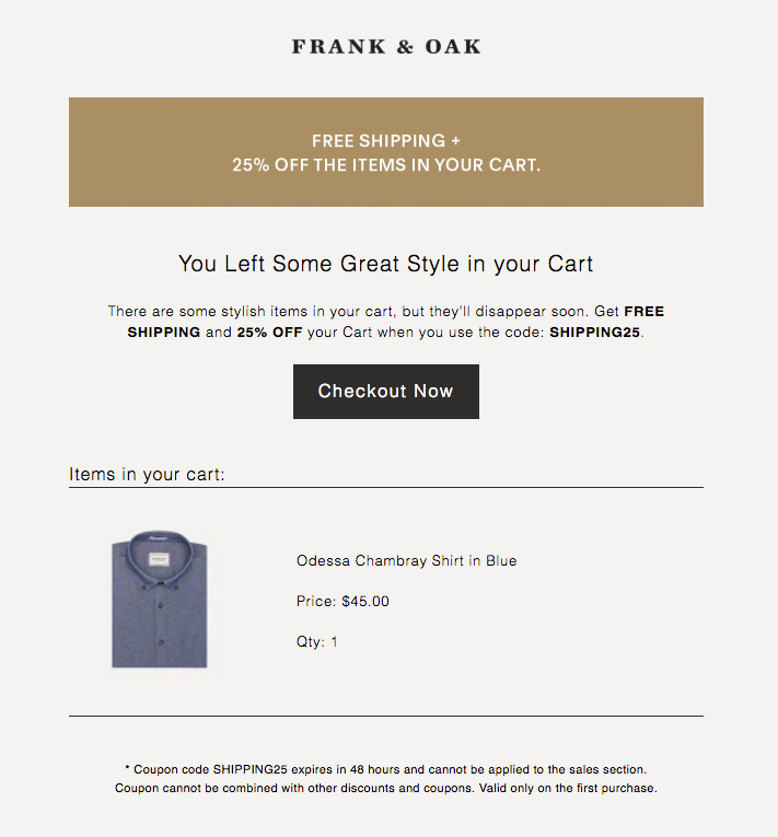 Email drip campaigns for lead nurturing email drip campaigns 30 a shopping cart abandonment email example with discount from frank oak fandeluxe Images